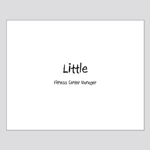 Little Fitness Center Manager Small Poster