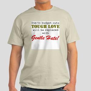 Tough Love 2 Light T-Shirt