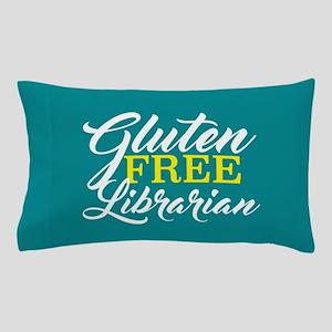 Gluten Free Librarian Pillow Case