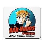 Rob Hanes Adventures Mousepad