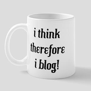 i think therefore i blog Mug