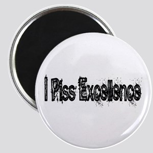 I Piss Excellence Magnet
