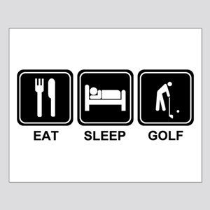 EAT SLEEP GOLF Small Poster