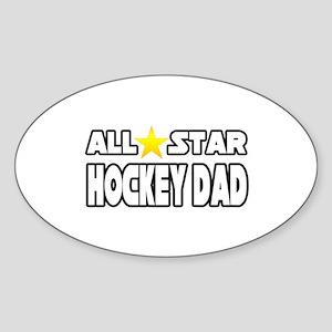 """""""All Star Hockey Dad"""" Oval Sticker"""