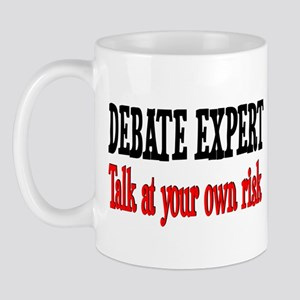 Debate Expert talk at your risk Mug