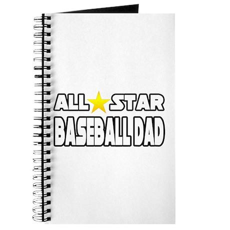 """All Star Baseball Dad"" Journal"