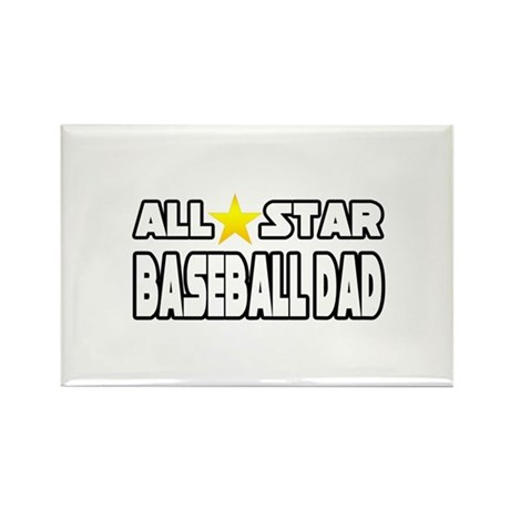 """All Star Baseball Dad"" Rectangle Magnet (100 pack"