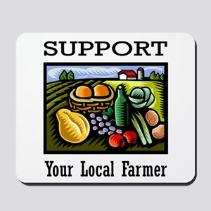 Support Your Local Farmer Mousepad