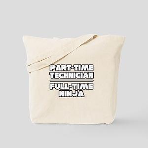 """Technician / Ninja"" Tote Bag"