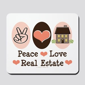 Peace Love Real Estate Agent Mousepad