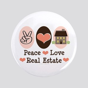 "Peace Love Real Estate Agent 3.5"" Button"