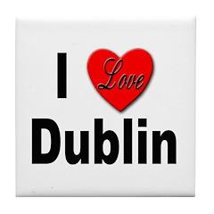 I Love Dublin Ireland Tile Coaster