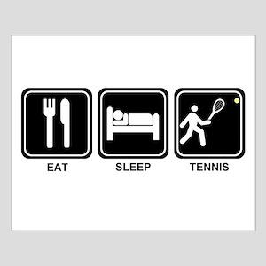 EAT SLEEP TENNIS Small Poster