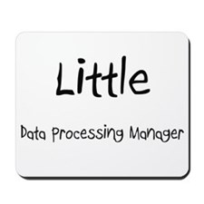Little Data Processing Manager Mousepad
