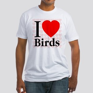 I Love Birds Fitted T-Shirt