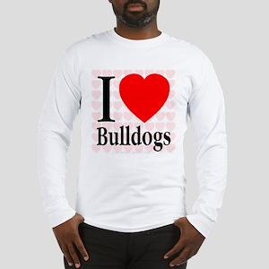 I Love Bulldogs Long Sleeve T-Shirt
