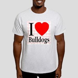 I Love Bulldogs Ash Grey T-Shirt