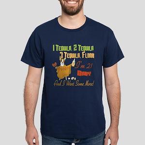 Tequila 21st Dark T-Shirt