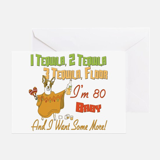 Tequila 80th Greeting Card