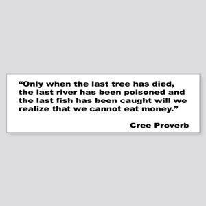 Cree Environment Proverb Bumper Sticker