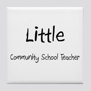 Little Community School Teacher Tile Coaster