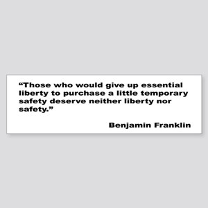Benjamin Franklin Liberty Quote Bumper Sticker
