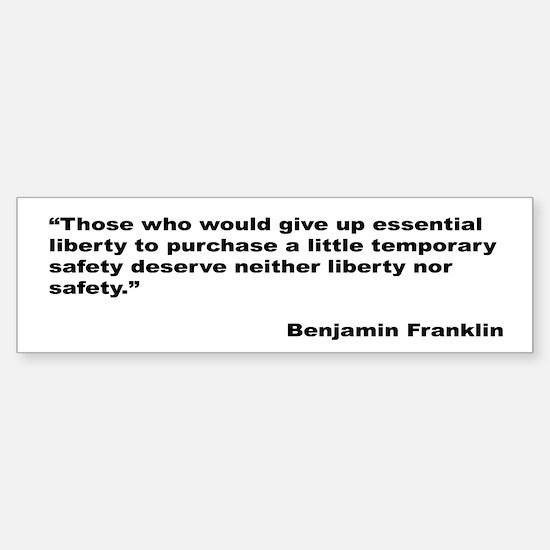 Benjamin Franklin Liberty Quote Bumper Bumper Bumper Sticker