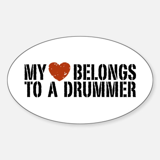 My Heart Belongs to a Drummer Oval Decal