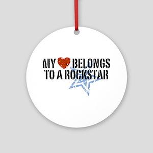 My Heart Belongs to a Rockstar Ornament (Round)