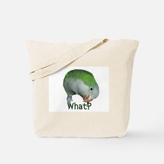 "Quaker Parrot ""What?"" Tote Bag"