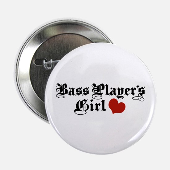 """Bass Player's Girl 2.25"""" Button"""