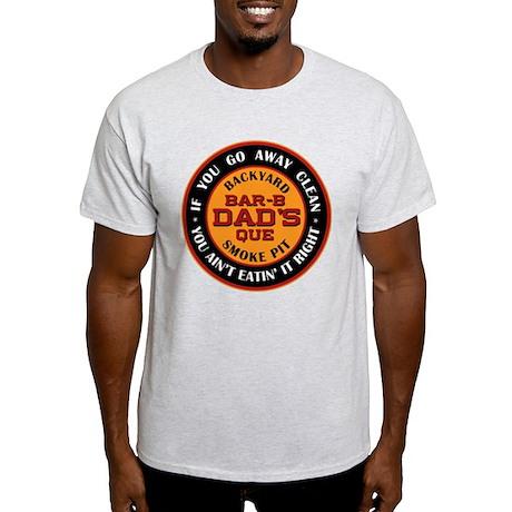 Dad's Backyard Bar-b-que Pit Light T-Shirt