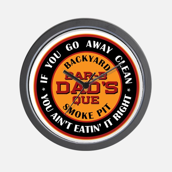 Dad's Backyard Bar-b-que Pit Wall Clock