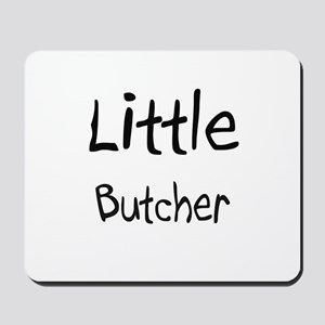 Little Butcher Mousepad