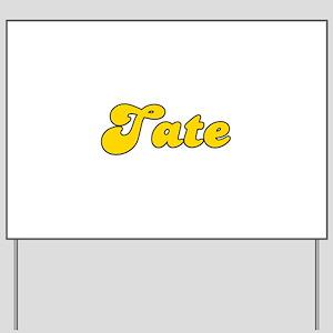 Retro Tate (Gold) Yard Sign