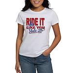 Ride It Like You Stole IT Women's T-Shirt