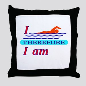 i swim therefore i am Throw Pillow