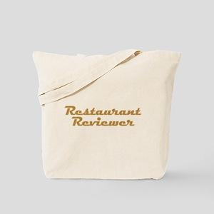 Restaurant Reviewer Tote Bag