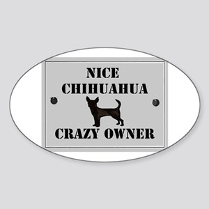 Nice Chihuahua Oval Sticker