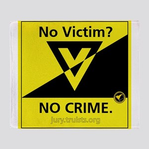 No Victim? No Crime. Throw Blanket