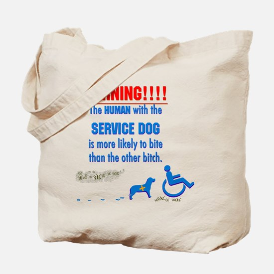 We may be disabled people, but we CAN bite! Tote B