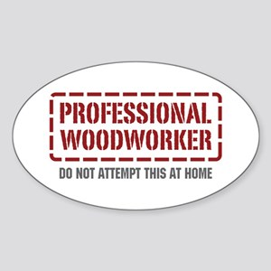 Professional Woodworker Oval Sticker
