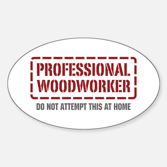 Professional Woodworker Oval Decal