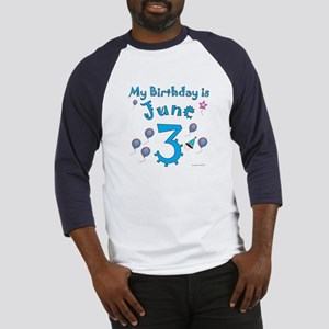 June 3rd Birthday Baseball Jersey