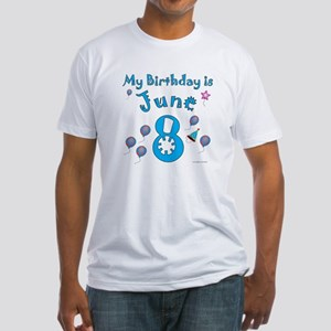 June 8th Birthday Fitted T-Shirt