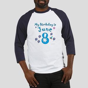 June 8th Birthday Baseball Jersey