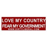 Love My Country Fear My Gov't Bumper Sticker