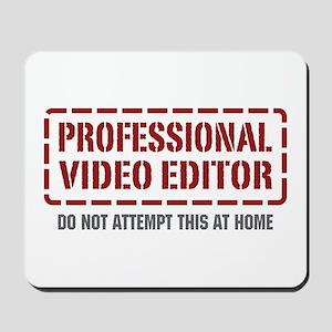 Professional Video Editor Mousepad