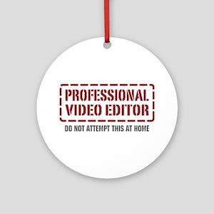 Professional Video Editor Ornament (Round)