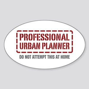 Professional Urban Planner Oval Sticker